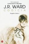 Codicia (Ángeles caídos, #1) - J.R. Ward