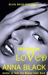I Just Wanna Be Loved - Anna Black
