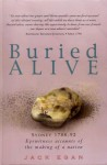 Buried Alive: Sydney 1788-1792: Eyewitness Accounts of the Making of a Nation - Jack Egan