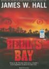 Hell's Bay - James W. Hall, Ed Sala