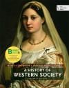 Loose-Leaf Version of a History of Western Society, Combined Volume - John P. McKay, Bennett D. Hill, John Buckler