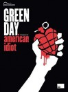 Green Day - American Idiot - Hemme B. Luttjeboer, Green Day, Billie Joe Armstrong, Tre Cool