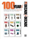 Decade by Decade 100 Years of Popular Hits - Dan Coates