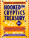 Simon & Schuster Hooked on Cryptics Treasury #1: 70 challenging cryptics from the Henry Hook archives (Simon&Schuster No 1) - Henry Hook