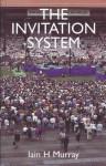 The Invitation System - Iain H. Murray