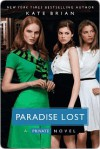 Paradise Lost - Kate Brian, Julian Peploe, Andrea C. Uva