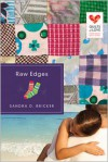 Raw Edges - Sandra D. Bricker