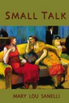 Small Talk - Mary Lou Sanelli, Jane Candia Coleman