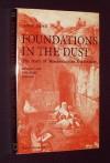 Foundations in the Dust: Story of Mesopotamian Exploration - Seton Lloyd
