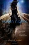 Stolen Nights: A Vampire Queen Novel - Rebecca Maizel