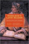Wheelock's Latin Reader: Selections from Latin Literature - Frederic M. Wheelock, Richard A. Lafleur