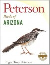 Peterson Field Guide to Birds of Arizona (Peterson Field Guides) - Roger Tory Peterson