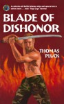 Blade of Dishonor (Omnibus Edition) - Thomas Pluck