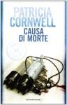 Causa di morte - Anna Rusconi, Patricia Cornwell
