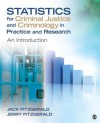 Statistics for Criminal Justice and Criminology in Practice and Research: An Introduction - Jack Fitzgerald, Jerry FitzGerald
