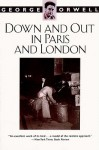 Down and Out in Paris and London - George Orwell