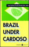 Brazil Under Cardoso - Susan Kaufman Purcell, Riordan Roett