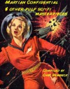 Mars Confidential & Other Sci-Fi Pulp Masterpieces - Chet Dembeck