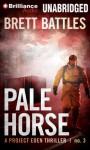 Pale Horse - Brett Battles, MacLeod Andrews