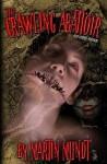 The Crawling Abattoir - Martin Mundt, Jay Bonansinga, John Everson