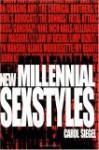 New Millennial Sexstyles - Carol Siegel