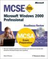 MCSE Microsoft Windows 2000 Professional Readiness Review; Exam 70-210 - Microsoft Corporation, Microsoft Corporation Staff