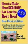 How to Make Your Realtor Get You the Best Deal - Susan Orth, Ken Deshaies
