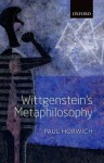 Wittgenstein's Metaphilosophy - Paul Horwich