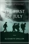 The First of July: A Novel - Elizabeth Speller