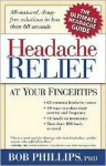 Headache Relief at Your Fingertips: All-Natural, Drug-Free Solutions in Less Than 60 Seconds - Bob Phillips