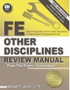 FE Other Disciplines Review Manual - Michael R. Lindeburg PE
