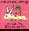 Island of the Sequined Love Nun (Audio) - Christopher Moore, Oliver Wyman