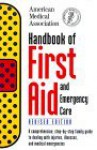 Handbook of First Aid and Emergency Care - American Medical Association