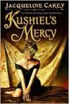 Kushiel's Mercy (Imriel's Trilogy, #3) - Jacqueline Carey