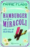 Hamburger e miracoli: Sulle rive di Shell Beach (Narrativa) (Italian Edition) - Fannie Flagg