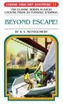 Beyond Escape! - R.A. Montgomery, Jason Millet, Sittisan Sundaravej, Kriangsak Thongmoon