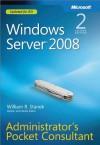 Windows Server® 2008 Administrators Pocket Consultant - William R. Stanek