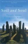 Soil and Soul: People Versus Corporate Power - Alastair McIntosh