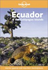 Ecuador and the Galapagos Islands - Rob Rachowiecki, Danny Palmerlee, Lonely Planet