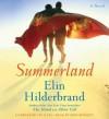 Summerland - Elin Hilderbrand, Sarah Zimmerman