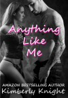 Anything Like Me - Kimberly Knight, Audrey Harte