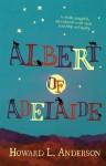 Albert of Adelaide - Howard Anderson