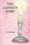 The Candle's Story - Jez Alborough