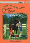 Horse Play - Virginia Vail