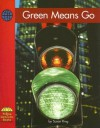 Green Means Go - Susan Ring