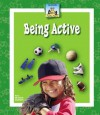 Being Active - Mary Elizabeth Salzmann