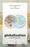 Globalization: A Short History - Jürgen Osterhammel, Dona Geyer, Niels P. Petersson