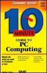 10 Minute Guide to PC Computing - Shelley O'Hara