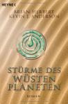 Stürme des Wüstenplaneten (Taschenbuch) - Brian Herbert, Kevin J. Anderson, Jakob Schmidt