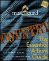 Country: The Essential Album Guide [With CD Sampler] - Brian Mansfield, Gary Graff
